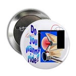 Wanna Ride Button