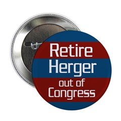 Retire Herger Out of Congress button