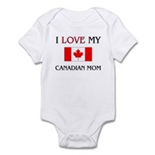I Love My Canadian Mom Infant Bodysuit