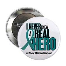 """Never Knew A Hero 2 Teal (Mom) 2.25"""" Button"""