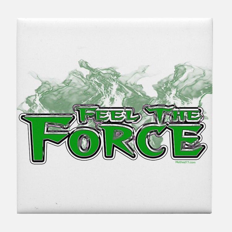 Feel The Force Tile Coaster
