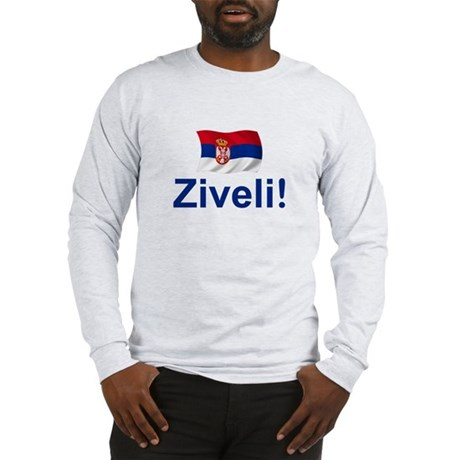 Serbia Ziveli Long Sleeve T-Shirt