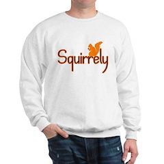 Squirrely Sweatshirt