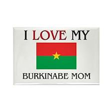 I Love My Burkinabe Mom Rectangle Magnet
