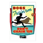 Dogs: Train 'em, Don't Chain Postcards (Package of