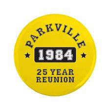 "25 Year Reunion 3.5"" Button"