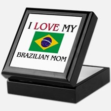I Love My Brazilian Mom Keepsake Box