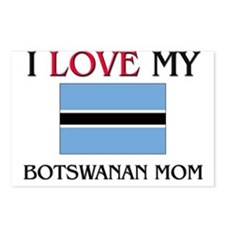 I Love My Botswanan Mom Postcards (Package of 8)
