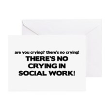 There's No Crying in Social Work Greeting Cards (P