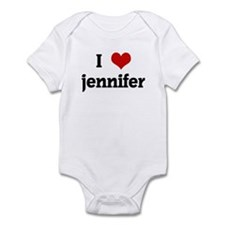 I Love jennifer Infant Bodysuit