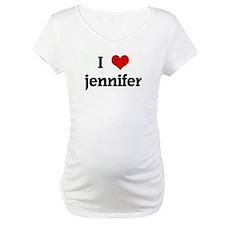 I Love jennifer Shirt
