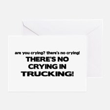 There's No Crying Trucking Greeting Cards (Pk of 1