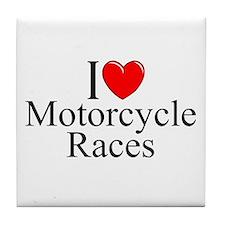 """""""I Love (Heart) Motorcycle Races"""" Tile Coaster"""