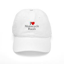 """""""I Love (Heart) Motorcycle Races"""" Baseball Cap"""