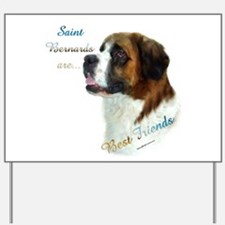 Saint Best Friend 1 Yard Sign