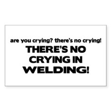 There's No Crying Welding Rectangle Decal