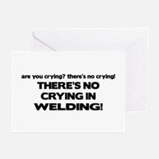 There's No Crying Welding Greeting Cards (Pk of 10