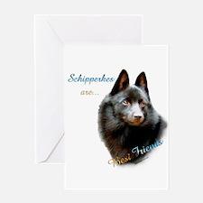 Schipperke Best Friend 1 Greeting Card