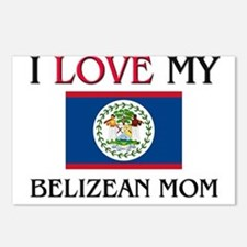I Love My Belizean Mom Postcards (Package of 8)