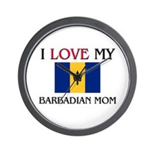 I Love My Barbadian Mom Wall Clock