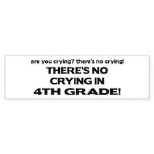 There's No Crying 4th Grade Bumper Bumper Sticker