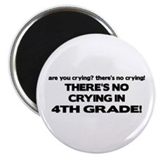 There's No Crying 4th Grade Magnet