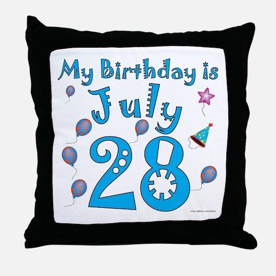 July 28th Birthday Throw Pillow