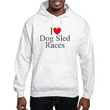 """""""I Love (Heart) Dog Sled Races"""" Hoodie"""