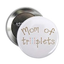 "Mom of Triplets Girls Boy 2.25"" Button"