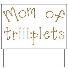 Mom of Triplets Girls Boy Yard Sign