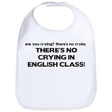 There's No Crying English Class Bib