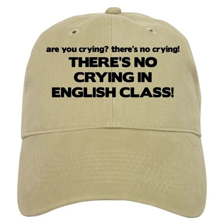 There's No Crying English Class Cap