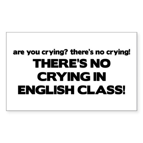 There's No Crying English Class Sticker (Rectangle