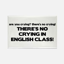 There's No Crying English Class Rectangle Magnet