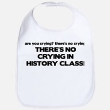 There's No Crying History Class Bib