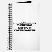 There's No Crying Kindergarten Journal