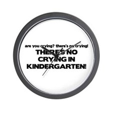 There's No Crying Kindergarten Wall Clock