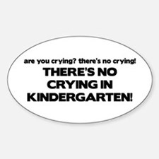 There's No Crying Kindergarten Oval Stickers