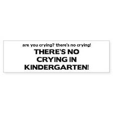 There's No Crying Kindergarten Bumper Bumper Sticker