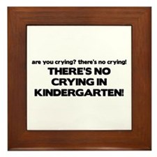 There's No Crying Kindergarten Framed Tile