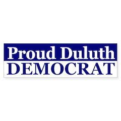 Proud Duluth Democrat bumper sticker