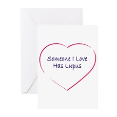 Someone I Love Has Lupus Greeting Cards (Pk of 10)