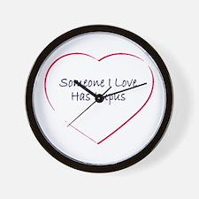 Someone I Love Has Lupus Wall Clock