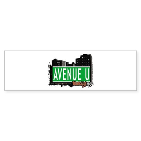 AVENUE U, BROOKLYN, NYC Bumper Sticker