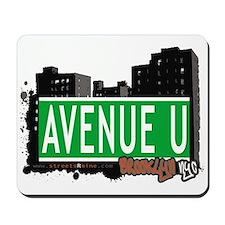 AVENUE U, BROOKLYN, NYC Mousepad