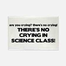 There's No Crying Science Class Rectangle Magnet