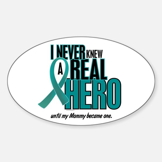 Never Knew A Hero 2 Teal (Mommy) Oval Decal