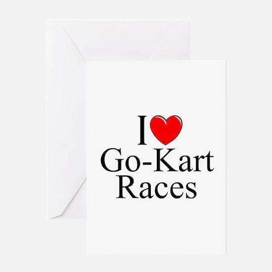 """I Love (Heart) Go-Kart Races"" Greeting Card"