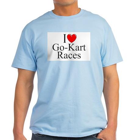 """""""I Love (Heart) Go-Kart Races"""" Light T-Shirt"""