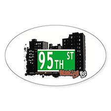 95th STREET, BROOKLYN, NYC Oval Decal